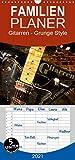 Gitarren - Grunge Style - Familienplaner hoch (Wandkalender 2021 , 21 cm x 45 cm, hoch): E-Gitarren und E-Bässe mit Grunge-Effekten stilvoll in Szene ... (Monatskalender, 14 Seiten ) (CALVENDO Kunst)
