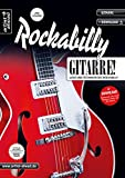 Rockabilly-Gitarre: Licks und Techniken des Rockabilly (inkl. Download). Lehrbuch für E-Gitarre. Gitarrenschule. Playalongs. Musiknoten.
