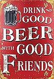 Blechschild 20x30cm gewölbt Drink Good Beer Bier with Good Friends Deko Geschenk Schild