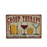 LUOEM Metall Zeichen Retro-Zinn Zeichen Metal Poster Wandtafel für Cafe Bar Pub 'Group Therapy Practiced Here'