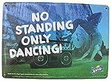 Coca-Cola - Sprite - No Standing only Dancing - Blechschild 21 x 15 cm