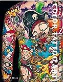 Color Tattoo Art: Comics, Cartoon, Manga, Pin-Up, New School: Comics. Cartoons. Pin-Ups. Manga. New School.